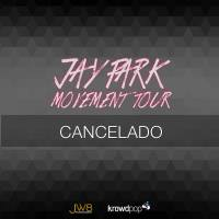 Jay Park Movement Tour cancelado!